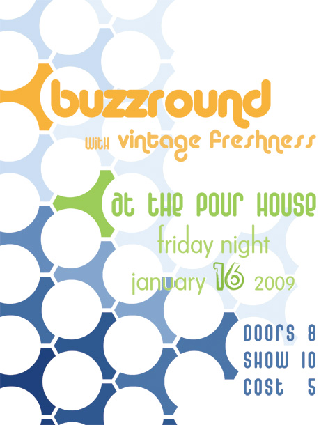 buzzround at the pour house poster design
